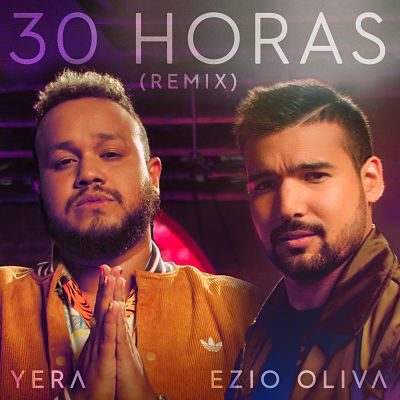 lanzamiento Ezio Oliva - 30 Horas (Remix) cover