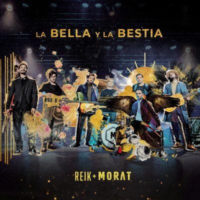 "Reik, Morat ""La Bella y la Bestia"""