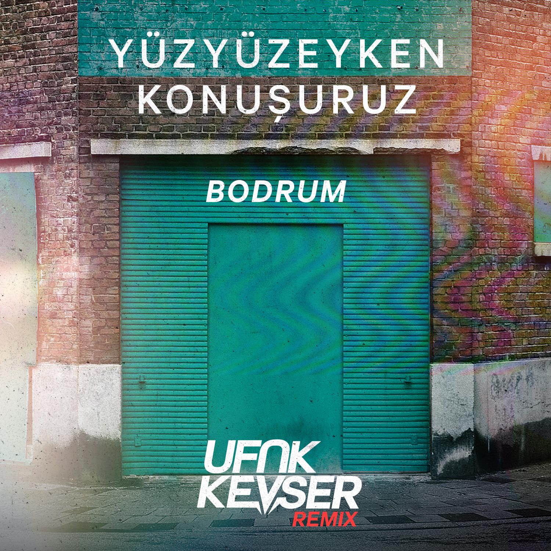 bodrum_ufukkevser_remix_kapak