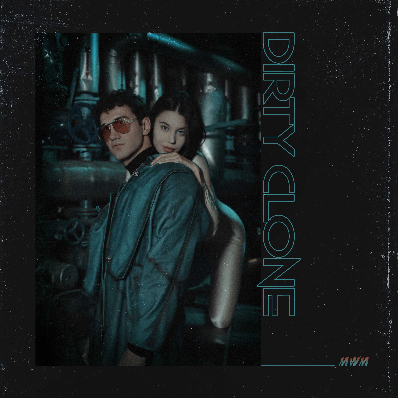 MWM – Dirty Clone