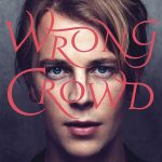 Tom Odell / Wrong Crowd (Vinyl)