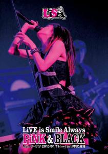 LiSA / LiVE is Smile Always~PiNK&BLACK~in Nihon Budokan Choco Donuts DVD
