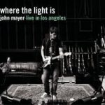 John Mayer / Where the Light Is Live in Los Angeles (2CD)