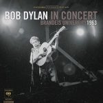 Bob Dylan / Bob Dylan in Concert: Brandeis University 1963 (2017 Vinyl)