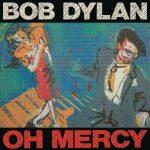 Bob Dylan / Oh Mercy (2017 Vinyl)