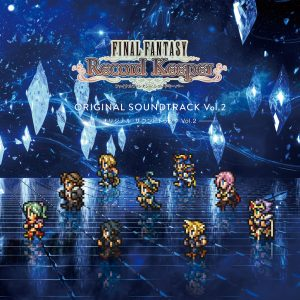 FINAL FANTASY Record Keeper 原聲帶 vol.2