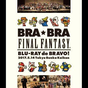 植松伸夫 & 西恩納管樂團 / BRA★BRA FINAL FANTASY Blu-ray de BRAVO 2017 with Siena Wind Orchestra