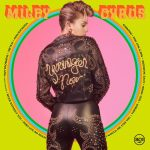Miley Cyrus / Younger Now