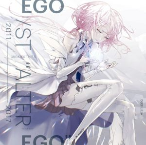 "EGOIST / GREATEST HITS 2011-2017 ""ALTER EGO"""