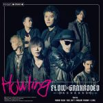 FLOW×GRANRODEO / Howling (CD+DVD初回盤)