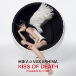 中島美嘉 / KISS OF DEATH (Produced by HYDE) (CD+DVD初回盤)