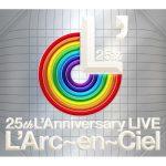 L'Arc-en-Ciel / 25th L'Anniversary LIVE (2CD)