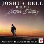 約夏‧貝爾/布魯赫:蘇格蘭幻想曲、第一號小提琴協奏曲