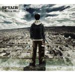 SPYAIR / I Wanna Be…