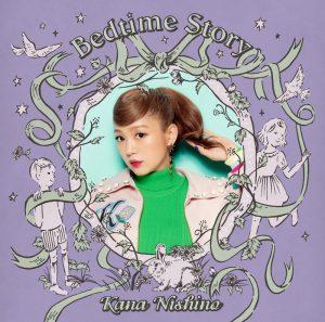 西野加奈 / Bedtime Story (CD+DVD初回盤)