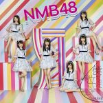 NMB48 / 僕だって泣いちゃうよ (普通盤Type-D)