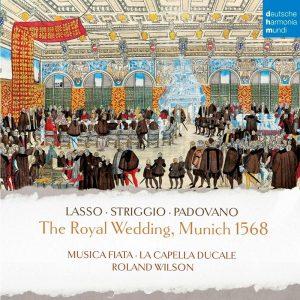 時代古樂集/1568年巴伐利亞國王世紀皇家婚禮之祝福美樂