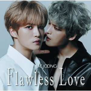 JAEJOONG / Flawless Love (TYPE B)