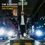 Tim Allhoff / Sixteen Pieces for Piano