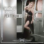 Miranda Lambert / Platinum (2LP)