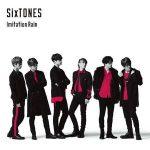 SixTONES / Imitation Rain (with Snow Man Edition)