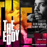 The Eddy (The Netflix Original Series Soundtrack)