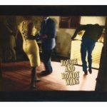 Bob Dylan / Rough And Rowdy Ways