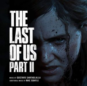 Gustavo Santaolalla & Mac Quayle/The Last of Us Part II (Original Soundtrack)