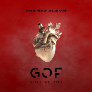 G.O.F. / Girls On Fire