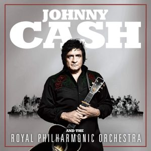Johnny Cash and The Royal Philharmonic Orchestra / Johnny Cash And The Royal Philharmonic Orchestra
