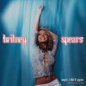Britney Spears / Oops!…I Did It Again (Remixes and B-Sides) Vinyl