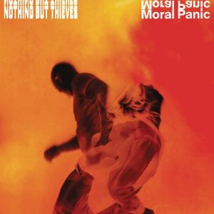 Nothing But Thieves / Moral Panic (Vinyl)