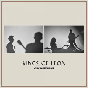 Kings of Leon / When You See Yourself (Vinyl)