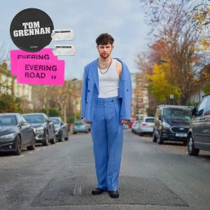 Tom Grennan / Evering Road