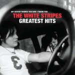 The White Stripes / The White Stripes Greatest Hits (2LP)