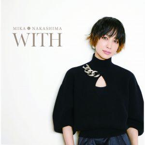 MIKA NAKASHIMA / WITH
