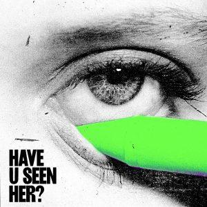 ALMA / Have U Seen Her? (Vinyl)