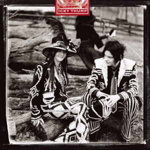 The White Stripes / Icky Thump