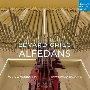 Marco Ambrosini & Eva-Maria Rusche / Edvard Grieg: Alfedans