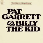 Bob Dylan / Pat Garrett & Billy the Kid (Vinyl)