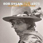 Bob Dylan / The Bootleg Series Vol. 5: Bob Dylan Live 1975, The Rolling Thunder Revue