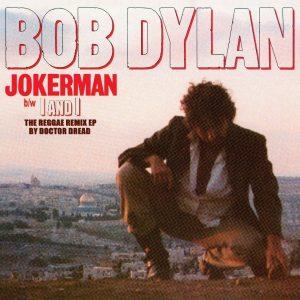 Bob Dylan / Jokerman / I And I The Reggae Remix EP [RSD 2021] (Vinyl)