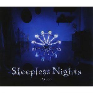 Aimer / Sleepless Nights (CD+DVD)
