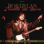 Bob Dylan / Trouble No More: The Bootleg Series Vol. 13 / 1979-1981 (4LP+2CD)