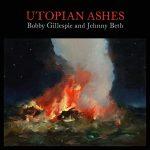 Bobby Gillespie & Jehnny Beth / Utopian Ashes (Vinyl)
