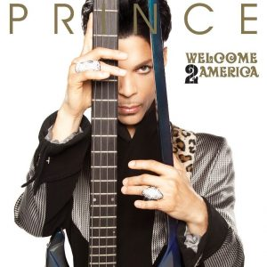 Prince / Welcome 2 America (Deluxe)