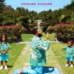 DJ Khaled / Khaled Khaled