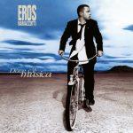 Eros Ramazzotti / Dove c'è musica (25th Anniversary Edition 2LP)