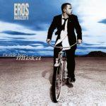 Eros Ramazzotti / Donde hay musica (25th Anniversary Edition 2LP)