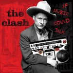 The Clash / If Music Could Talk (RSD 2021) 2LP